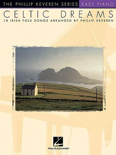 Keveren, Phillip : Celtic Dreams - 18 Folk Songs