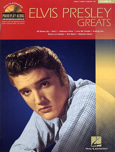Presley, Elvis : Piano Play-Along Volume 36: Elvis Presley Greats