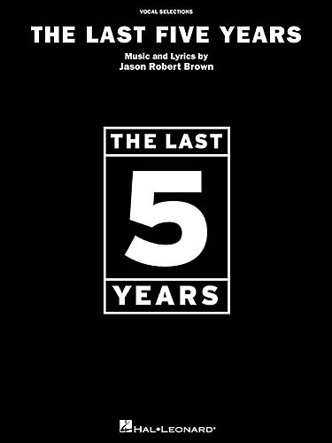 Brown, Jason Robert : The Last Five Years - Vocal Selections