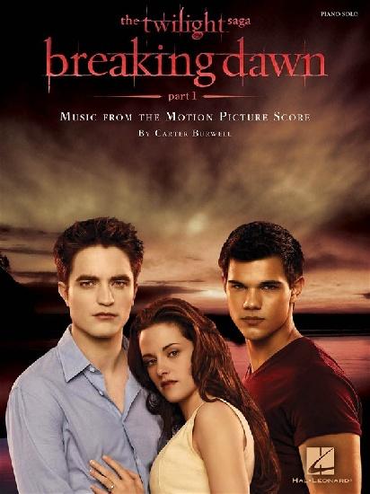 Burwell, Carter / : The Twilight Saga - Breaking Dawn - Part 1