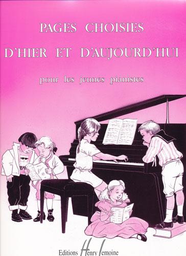 Divers compositeurs / Various composers : Pages choisies d'hier et d'aujourd'hui