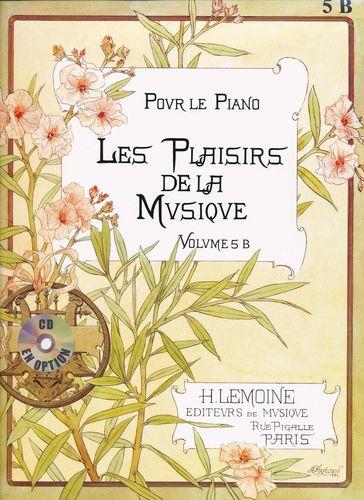 Divers compositeurs / Various composers : Plaisirs de la Musique - Volume 5B