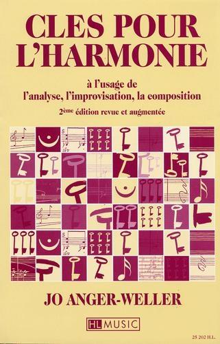 Clés pour l'Harmonie (à l'usage de l'analyse, l'improvisation, la composition)