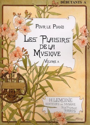 Mendels-Voltchikis, A. : Plaisirs de la Musique - Débutant A