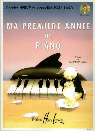 Hervé, Charles / Pouillard, Jacqueline : Ma Première Année de Piano