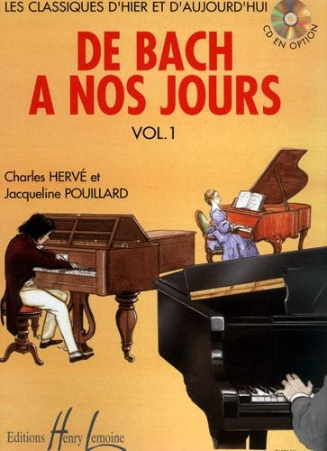 Hervé, Charles / Pouillard, Jacqueline : De Bach à nos Jours - Volume 1
