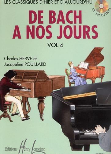 Hervé, Charles / Pouillard, Jacqueline : De Bach à nos Jours - Volume 4