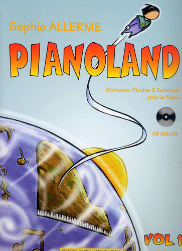Allerme, Sophie : Pianoland - Volume 1