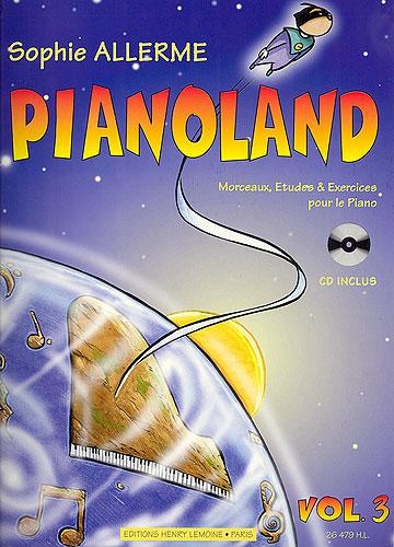 Allerme, Sophie : Pianoland - Volume 3