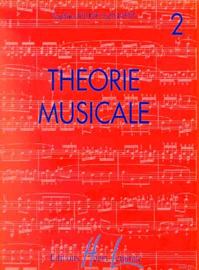 Jouve-Ganvert, Sophie : Théorie Musicale - Volume 2