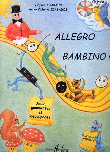 Szabados, Anne Violaine / Tharaud, Virginie : Allegro Bambino