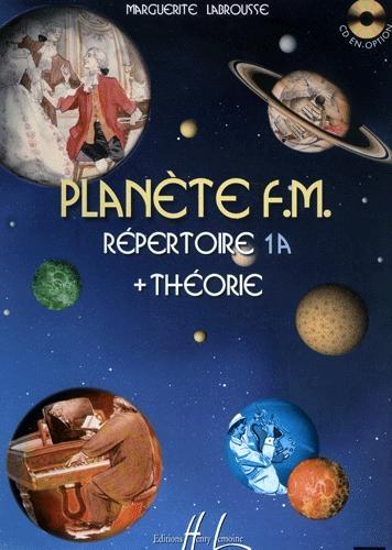 Labrousse, Marguerite : Planète FM 1A - Répertoire + Théorie