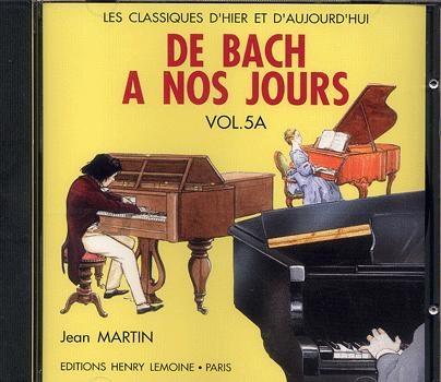 Hervé, Charles / Pouillard, Jacqueline : De Bach à nos Jours : Volume 5A (CD)