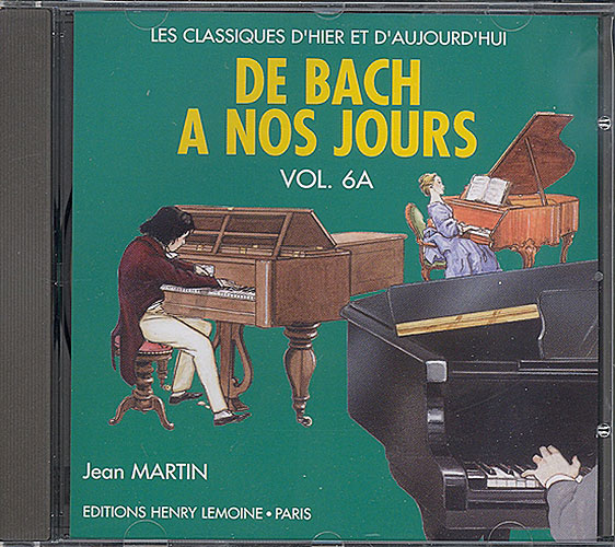 Hervé, Charles / Pouillard, Jacqueline : De Bach à nos Jours - Volume 6A / CD audio