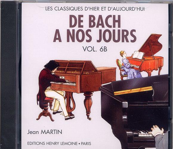 De Bach à nos Jours - Volume 6B (CD seul)