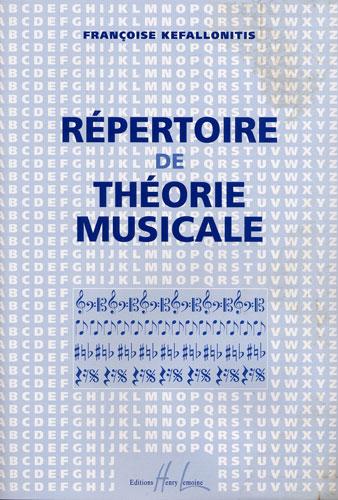 Kefallonitis, Françoise : Répertoire de Théorie Musicale