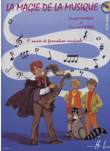 La magie de la musique (Lamarque, Elisabeth , Goudard, Marie José)