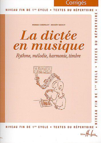Chépélov, Pierre / Menut, Benoît : Corrigé : La dictée en musique - Volume 3 - Fin du 1er cycle