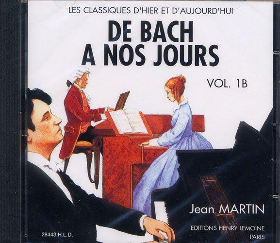 Hervé, Charles / Pouillard, Jacqueline : De Bach à nos Jours - Volume 1B CD audio