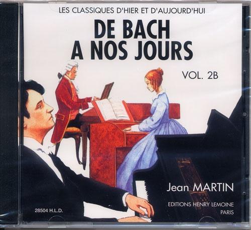 Hervé, Charles / Pouillard, Jacqueline : De Bach à nos Jours - Volume 2B / CD audio