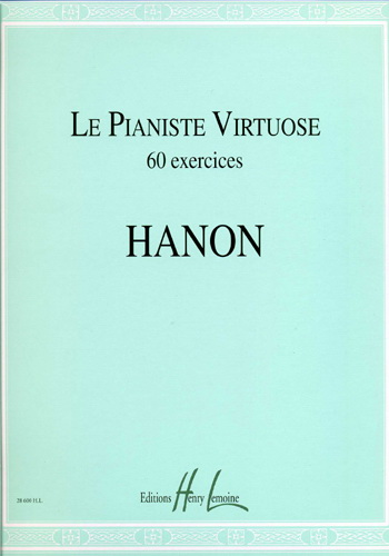 Hanon, Charles-Louis : Le pianiste virtuose ? 60 exercices