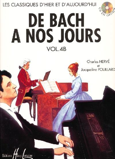 Hervé, Charles / Pouillard, Jacqueline : De Bach à nos Jours - Volume 4B