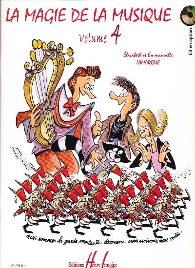 Lamarque, Elisabeth : La Magie de la Musique Volume 4