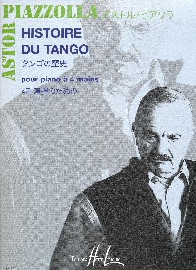 Piazzolla, Astor : L'Histoire du Tango