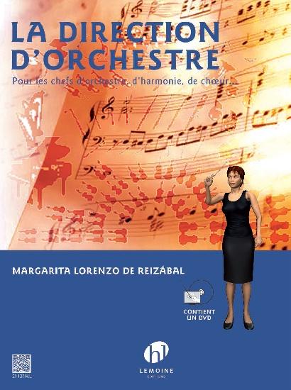 Lorenzo, Margarita : La Direction d'Orchestre - Livre + DVD