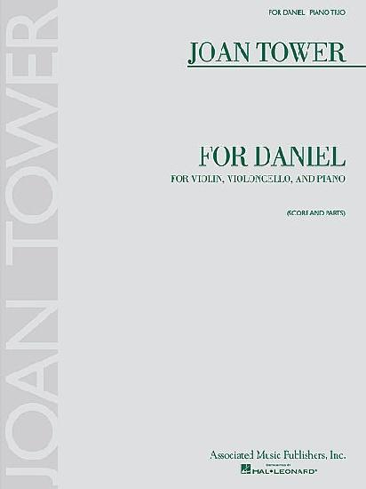 Tower, Joan : For Daniel