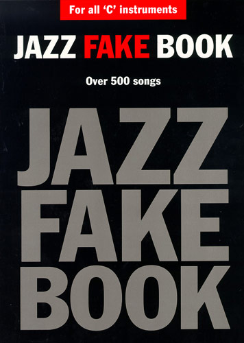 Jazz Fake Book For 'C' Instruments