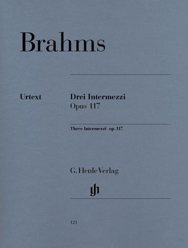 Trois Intermezzi Opus 117 / Three Intermezzis Opus 117 (Brahms, Johannes)