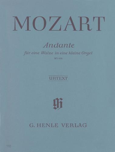 Andante en fa majeur pour orgue mécanique KV 616 / Andante in F Major for a Musical Clock KV 616 (Mozart, Wolfgang Amadeus)
