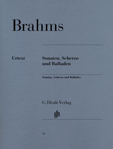 Sonates, Scherzo et Ballades / Sonatas, Scherzo and Ballades (Brahms, Johannes)