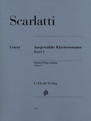 Sonates choisies pour piano - Volume I / Selected Piano Sonatas - Volume I (Scarlatti, Domenico)