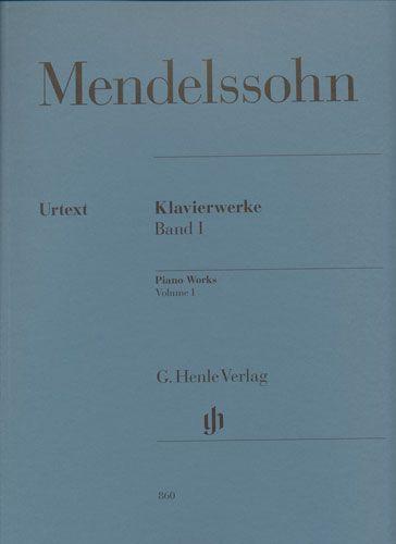 Mendelssohn, Félix : Piano Works Volume 1