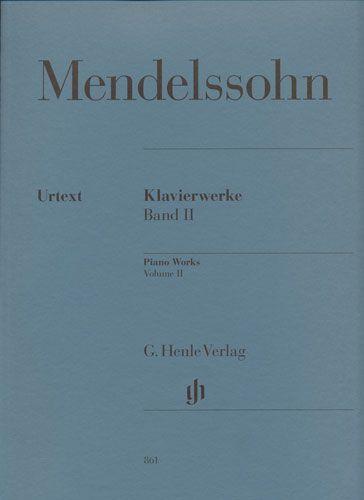 Mendelssohn, Félix : Piano Works Volume 2