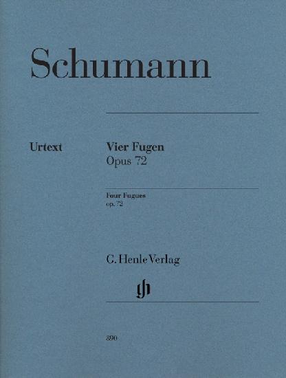 Schumann, Robert : Vier Fugen Opus 72
