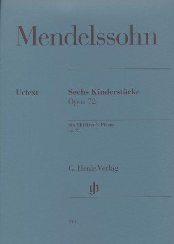 Mendelssohn, Félix : Six Children's Pieces Opus 72