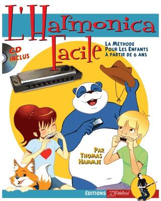 L'Harmonica Facile Pour les Enfants à partir de 6 ans + CD