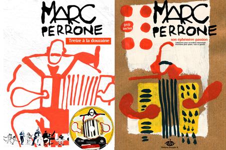 Marc Perrone: Treize à la douzaine + Son Ephémère Passion + DVD `Marc Perrone en voyages`