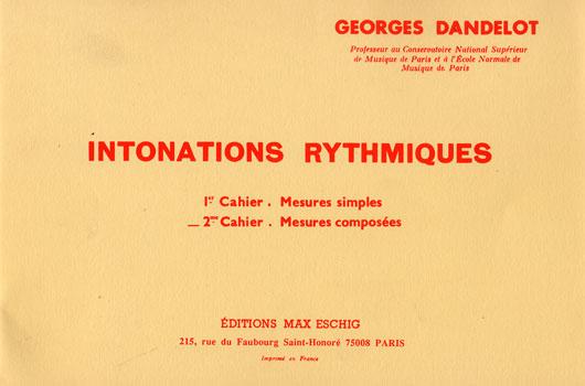 Dandelot, Georges : Intonations Rythmiques 2ème Cahier