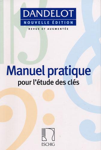 Dandelot, Georges : Manuel Pratique Nouvelle Edition