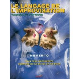 Goyone, Daniel : Le Langage de l'improvisation (Mémento)