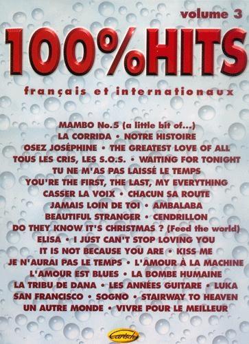 100% HITS - Volume 3