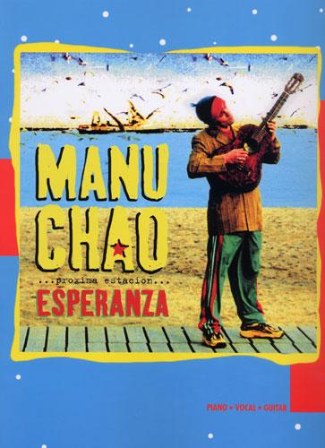Manu Chao : Proxima Estacion : Esperanza