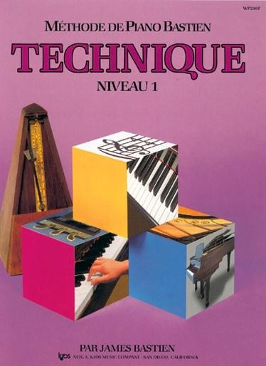 Bastien, James : Méthode de Piano Bastien : Technique Niveau 1