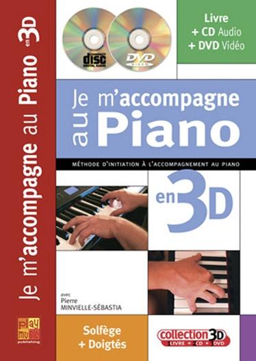 Minvielle-Sebastia, Pierre : Je m?accompagne au Piano 3D + CD + DVD