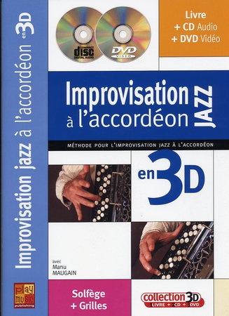 Maugain, Manu : Improvisation Jazz à l'Accordéon 3D