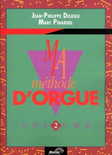 Ma Méthode d'orgue et de clavier électronique - Volume 2